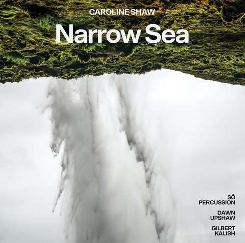 Portada de Narrow Sea, disco más reciente de Caroline Shaw